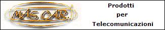 MAS.CAR. Prodotti per telecomunicazioni